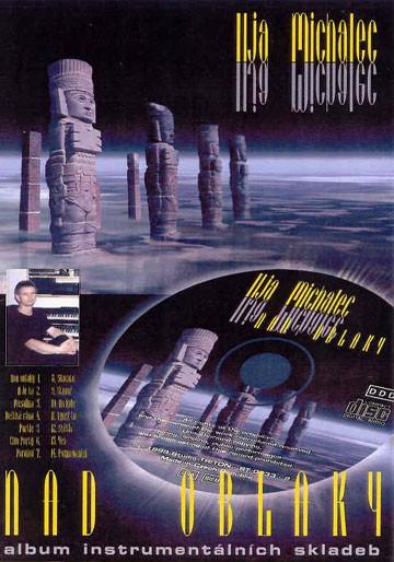 Ilja Michalec, Nad oblaky, 2000
